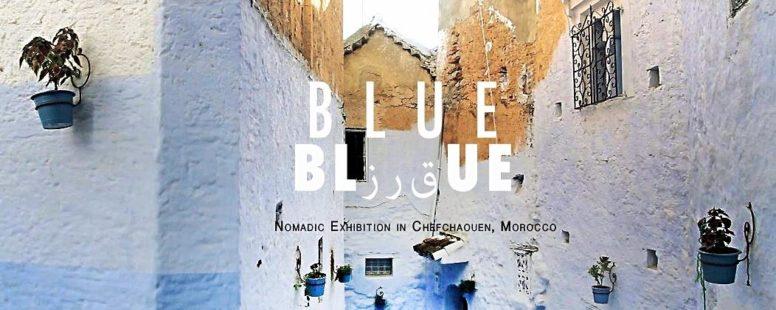 Blue - a nomadic exhibition in Chefchaouen, Morocco: Medina, Chaouen, Morocco 2015, Nabi Nara.