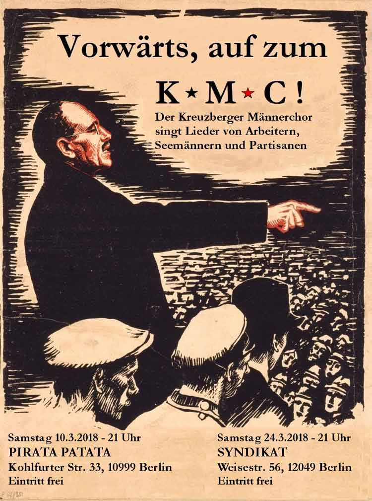 Der Kreuzberger Männerchor am 10. und 24. März 2018 in Berlin